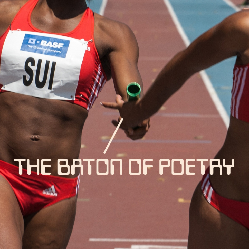 The Baton of Poetry